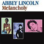 Abbey Lincoln Melancholy