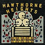 Hawthorne Heights Skeletons