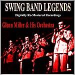 Glenn Miller & His Orchestra Swing Band Legends