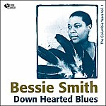 Bessie Smith Down Hearted Blues (Columbia Recordings Vol. 1)