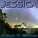 Jessica A Night To Remember