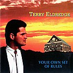 Terry Eldredge Your Own Set Of Rules