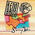 The Reno Brothers Swing West