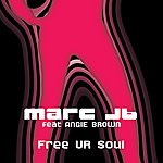 Angie Brown Marc Jb Free Ur Soul