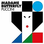 Giacomo Puccini Madame Butterfly (Remastered)