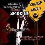 John Culbertson Smoking Deprogrammer - Stop Smoking Now! - Single