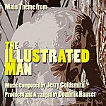 """Jerry Goldsmith Main Theme From """"The Illustrated Man"""" (Remix) - Single"""