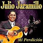Julio Jaramillo MI Perdicion
