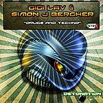 Gigi Lav Drugs And Techno
