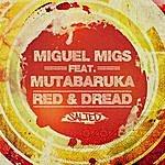 Miguel Migs Red & Dread