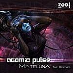 Atomic Pulse Mateluna - The Remixes