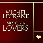 Michel Legrand Music For Lovers