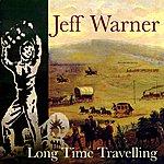 Jeff Warner Long Time Travelling