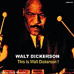 Walt Dickerson This Is Walt Dickerson - Ep