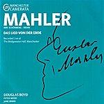 Douglas Boyd Mahler: Das Lied Von Der Erde
