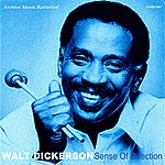 Walt Dickerson Sense Of Direction