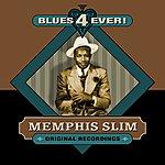 Memphis Slim Blues 4 Ever!