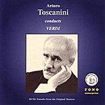 Arturo Toscanini Conduct Verdi