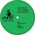 Ron Trent Lost Tribes Regained - Ep