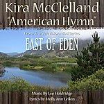 "Lee Holdridge American Hymn - From The Tv Mini Series ""East Of Eden"" (Feat. Kira Mcclelland) - Single"