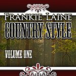 Frankie Laine Country Style, Vol. 1