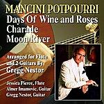 Henry Mancini Mancini Potpourri: Days Of Wine And Roses / Charade / Moon River (Feat. Gregg Nestor, Jessica Pierce & Almer Imamovic) - Single