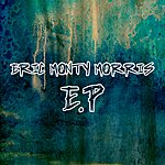 Eric 'Monty' Morris Eric Monty Morris - Ep