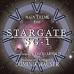David Arnold Stargate: Sg-1 - Main Theme From The Tv Series (Remix) (Feat. Dominik Hauser) - Single