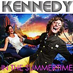 Kennedy In The Summertime