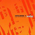 Mousse T Fire