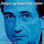 Ronnie Ross Stompin' With Ronnie Ross Quintet