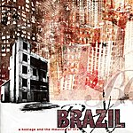 Brazil A Hostage & The Meaning Of Life