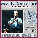 Monty Sunshine Running Wild