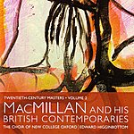 Edward Higginbottom Macmillan And His British Contemporaries