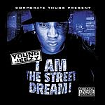 Jeezy I Am The Street Dream