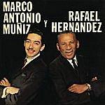Marco Antonio Muñiz Marco Antonio Y Rafael