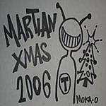 Moka Only Martian Xmas 2006