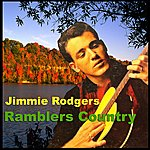Jimmie Rodgers Ramblers Country