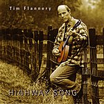 Tim Flannery Highway Song