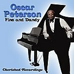 Oscar Peterson Fine And Dandy