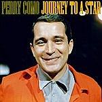 Perry Como A Journey To A Star