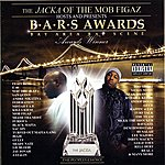 The Jacka The Jacka Of The Mob Figaz Hosts And Presents: B.A.R.S. Awards
