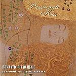 "Daniel Pollack ""Passionate Kiss"" ~ Romantic Piano Music"