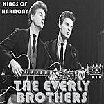 The Everly Brothers Kings Of Harmony