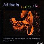 Ari Hoenig The Painter