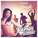 Trish Vamos A Bailar