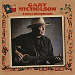 Gary Nicholson Texas Songbook