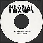 Johnny Clarke Crazy Bald Head, Disco 45