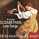 Julian Bream The Very Best Of Elizabethan Lute Songs
