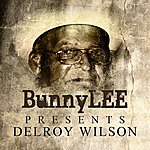 Delroy Wilson Bunny Striker Lee Presents